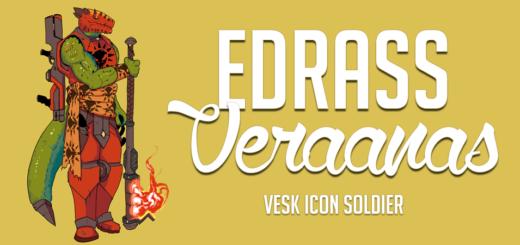 Edrass Veraanas, Vesk Icon Soldier