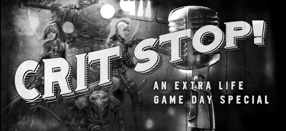 Crit Stop: An Extra Life Game Day Special from Cosmic Crit Podcast