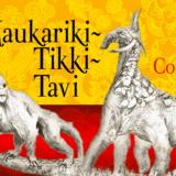 Kaukariki-Tikki-Tavi